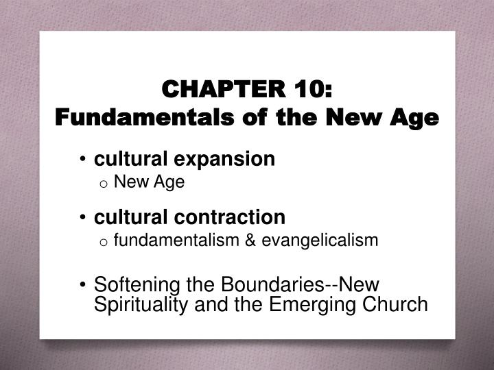 chapter 10 fundamentals of the new age n.