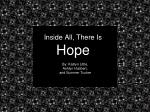 Inside All, There Is  Hope