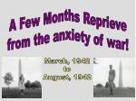 March, 1942 to August, 1942
