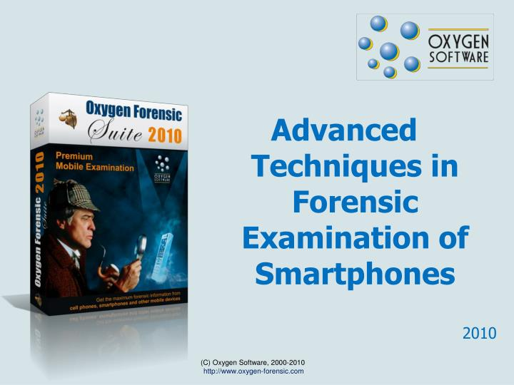 PPT - Advanced Techniques in Forensic Examination of