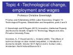 Topic 4 -Technological change, employment and wages