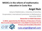 MOOCs  in the reform of mathematics education  in  Costa Rica