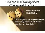Risk and Risk Management (Theory and Practice)