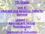 7th Grade Unit 4: Inherited and Adaptive Traits for Survival Lesson 1: