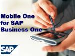 Mobile One   for SAP  Business One