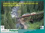 VARIABLE RETENTION HARVESTING ON POTLATCH FORESTS