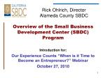 Rick Ohlrich, Director Alameda County SBDC