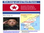 Kim Jong-un and North Korea