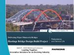 Delivering Major Minnesota Bridges Hastings Bridge Design Build Project