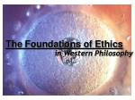The Foundations of Ethics